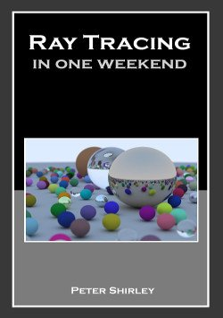 Ray Tracing in One Weekend book cover